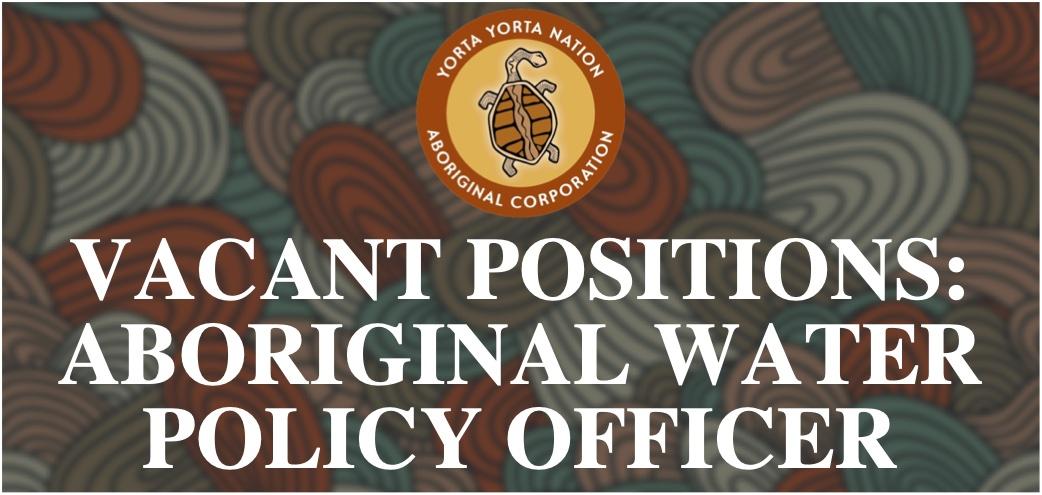 Vacancy: Aboriginal Water Policy Officer
