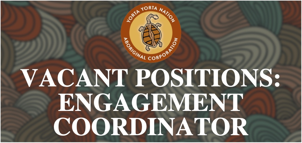 Vacancy: Traditional Owner Engagement Coordinator