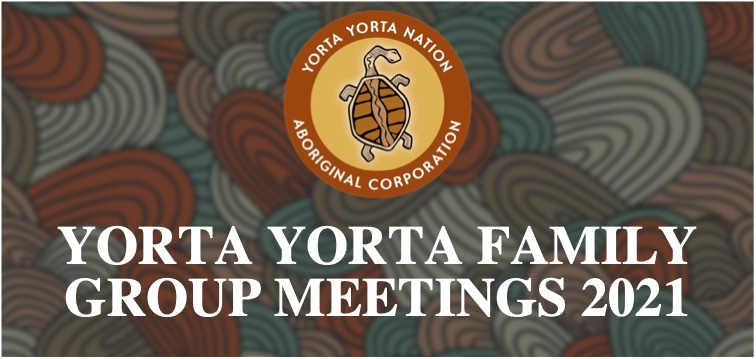 Yorta Yorta Family Group Meetings – Meeting Notice Details 2021